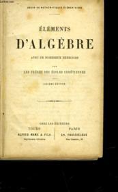 Elements D'Algebre Avec De Nobreux Exercices - Couverture - Format classique