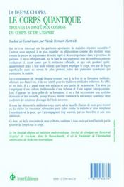 Le Corps Quantique ; Trouver La Sante Aux Confins Du Corps Et De L'Esprit - 4ème de couverture - Format classique