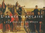 L'armée française vue par les peintres ; 1870-1914 - Couverture - Format classique