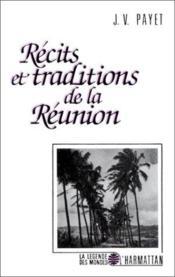 Récits et traditions de la Réunion - Couverture - Format classique