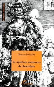 Le système amoureux de Brantôme - Couverture - Format classique