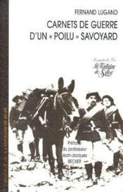 Carnets de guerre d'un poilu savoyard - Couverture - Format classique