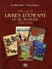 100 ans de livres d'enfant et de jeunesse - Intérieur - Format classique
