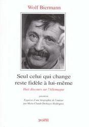 Seul Celui Qui Change Reste Fidele A Lui-Meme - Intérieur - Format classique