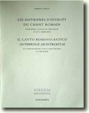Les antiennes d'introits du chant romain comparées à celles du grégorien et de l'ambrosien - Couverture - Format classique