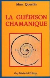 Guerison Chamanique - Couverture - Format classique