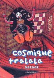 Cosmique tralala - Couverture - Format classique