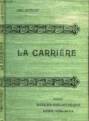 La Carriere. - Couverture - Format classique