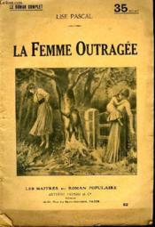 La Femme Outragee. - Couverture - Format classique
