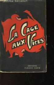 La Cage Aux Vices - Couverture - Format classique