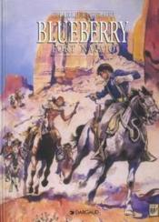 BLUEBERRY ; Blueberry T.1 ; fort navajo  - Jean-Michel Charlier - Jean Giraud
