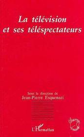 La Television Et Ses Telespectateurs - Intérieur - Format classique