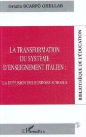 Transformation Du Systeme D'Enseignement Italien - Couverture - Format classique