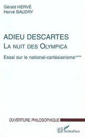 Adieu Descartes, La Nuit Des Olympica T.4 ; Essai Sur Le National-Cartesianisme - Intérieur - Format classique