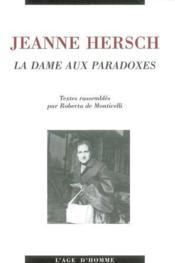 Jeanne Hersch La Dame Aux Paradoxes - Couverture - Format classique