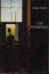 Loeil Interminable. Cinema Et Peinture - Couverture - Format classique