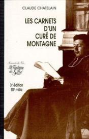 Carnets d'un curé de montagne (3e édition) - Couverture - Format classique