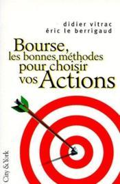 Bourse, Les Bonnes Methodes Pour Choisir Vos Actions - Couverture - Format classique
