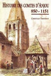 Histoire des comtes d'Anjou 850 - 1151 - Couverture - Format classique