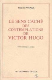 Le Sens Cache Des Contemplations De Victor Hugo - Couverture - Format classique