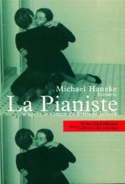 La pianiste, d'après le roman de Elfriede Jelinek - Couverture - Format classique
