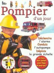 Pompier D'Un Jour - Intérieur - Format classique
