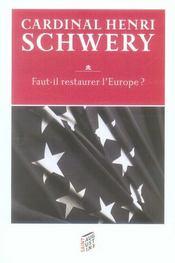 Faut-Il Restaurer L'Europe - Intérieur - Format classique