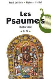 Les Psaumes T.1 - Ps 1 A 75 - Couverture - Format classique