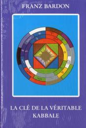 La clé de la véritable kabbale - Couverture - Format classique