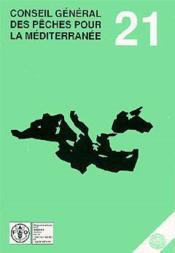 Conseil general des peches pour la mediterranee n.21 ; rapport de la 21e session - Couverture - Format classique