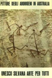 Pitture Degli Aborigeni In Australia - Couverture - Format classique