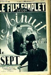 Le Film Complet Du Jeudi N° 1965 - 16e Annee - A Minuit Le Sept - Couverture - Format classique