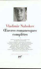 Vente livre :  Oeuvres romanesques completes t1  - Vladimir Nabokov