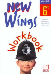 Vente  NEW WINGS ; new wings ; anglais ; 6ème ; workbook  - Morel
