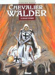 Chevalier Walder t.6 ; chevalier teutonique - Intérieur - Format classique