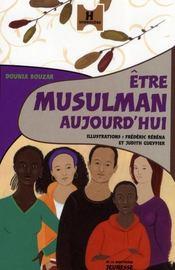 Être musulman aujourd'hui - Intérieur - Format classique
