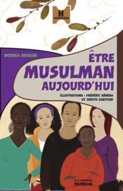 Être musulman aujourd'hui - Couverture - Format classique