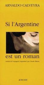 Si L'Argentine Est Un Roman - Intérieur - Format classique