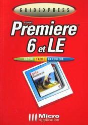 Guidexpress Adobe Premiere 6 Et Le - Intérieur - Format classique