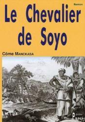 Le chevalier de Soyo - Couverture - Format classique