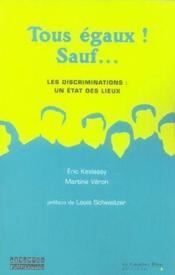 Tous égaux, sauf... les discriminations, un état des lieux - Couverture - Format classique