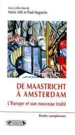 De maastricht a amsterdam : l'europe et son nouveau traite - Couverture - Format classique