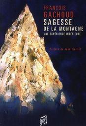 Sagesse de la montagne ; une expérience intérieure - Intérieur - Format classique