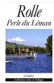 Rolle ; perle du Léman - Couverture - Format classique