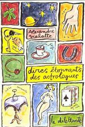 Dires etonnants des astrologues - Intérieur - Format classique