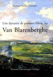Une dynastie de peintres lillois, les van blarenberghe - Couverture - Format classique