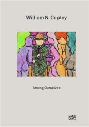 Vente livre :  William N. Copley ; among ourselves  - Collectif