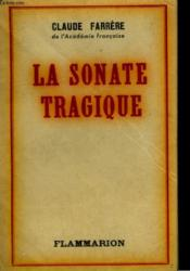 La Sonate Tragique. - Couverture - Format classique