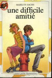 Une Difficile Amitie. Collection Castor Poche N° 28 - Couverture - Format classique
