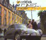 La Citroën de mon père t.1 ; 1955-1967 - Intérieur - Format classique